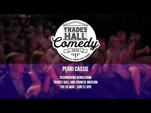 Perri Cassie - 'A Good Percentage' @ Trades Hall Comedy CH31