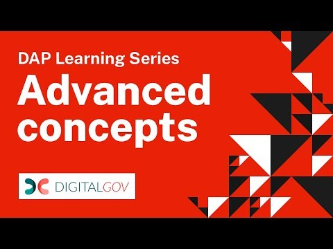 DAP Learning Series: Advanced Concepts
