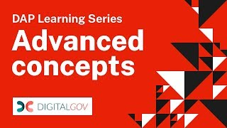 DAP Learning Series: Advanced Concepts thumbnail