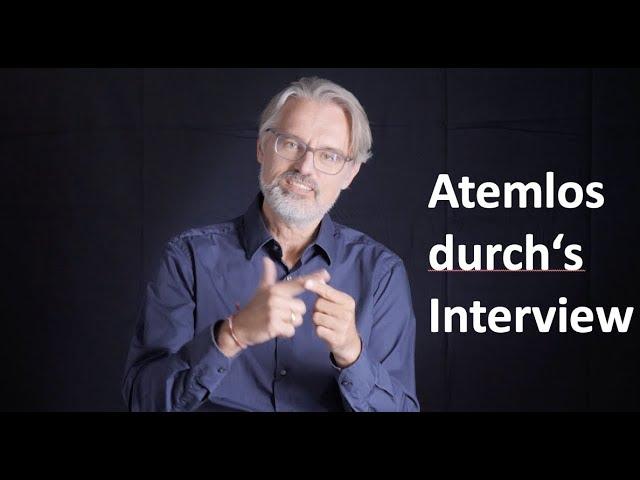 Atemlos durchs interview