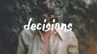 Finding Hope & Deverano - Decisions (Lyric Video)