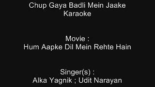 Chup Gaya Badli Mein Jaake - Karaoke - Hum Aapke Dil Mein Rehte Hain (1999) - Alka; Udit