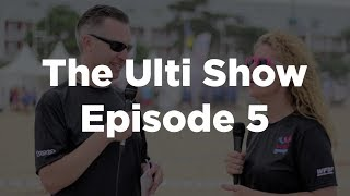 The Ulti Show Episode 5 - WCBU2017