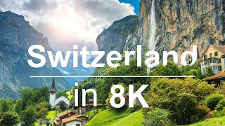 Switzerland in 8K ULTRA HD HDR - Heaven of Earth (60 FPS)