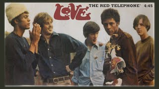 Love - The Red Telephone [Forever Changes] 1967