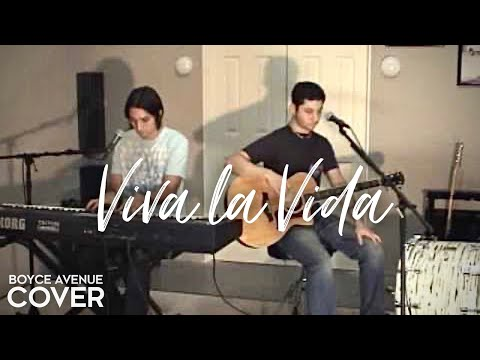Coldplay  Viva la Vida Boyce Avenue acoustic  on Apple &