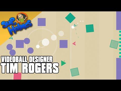 Tim Rogers (Videoball) - Sup, Holmes? Ep 130