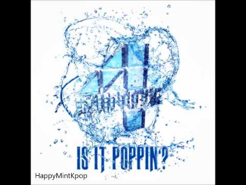 [Full Audio/ MP3 DL] 4 Minute- Is It Poppin? (Like Water?) HD