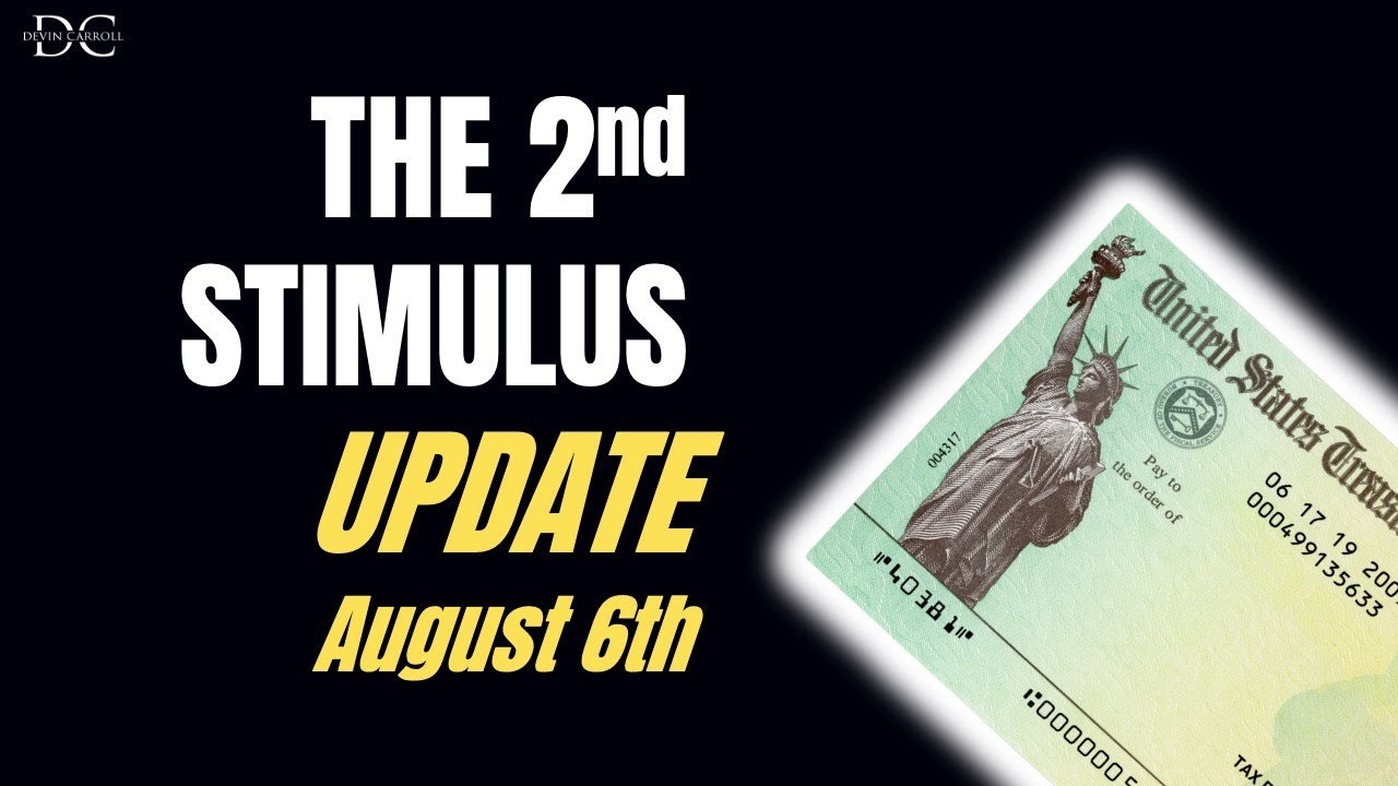 Second Stimulus Update - August 6th