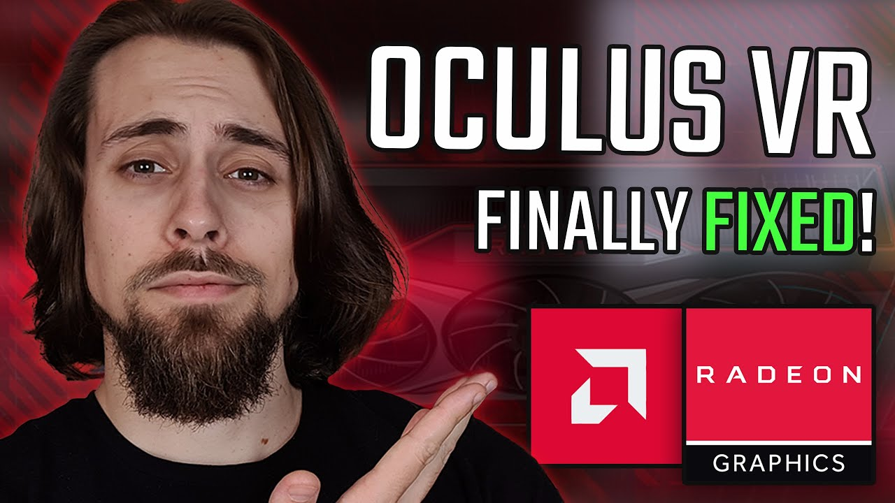 AMD Radeon 21.7.1 Drivers | Is Oculus VR is finally FIXED!!