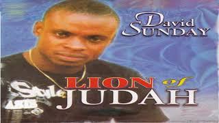 David Sunday - Lion of Judah, Pt. 3 ( Audio)