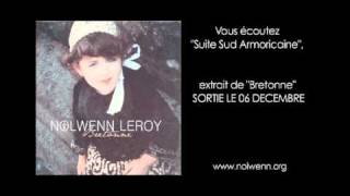 Nolwenn Leroy - Extrait Suite Sud Armoricaine