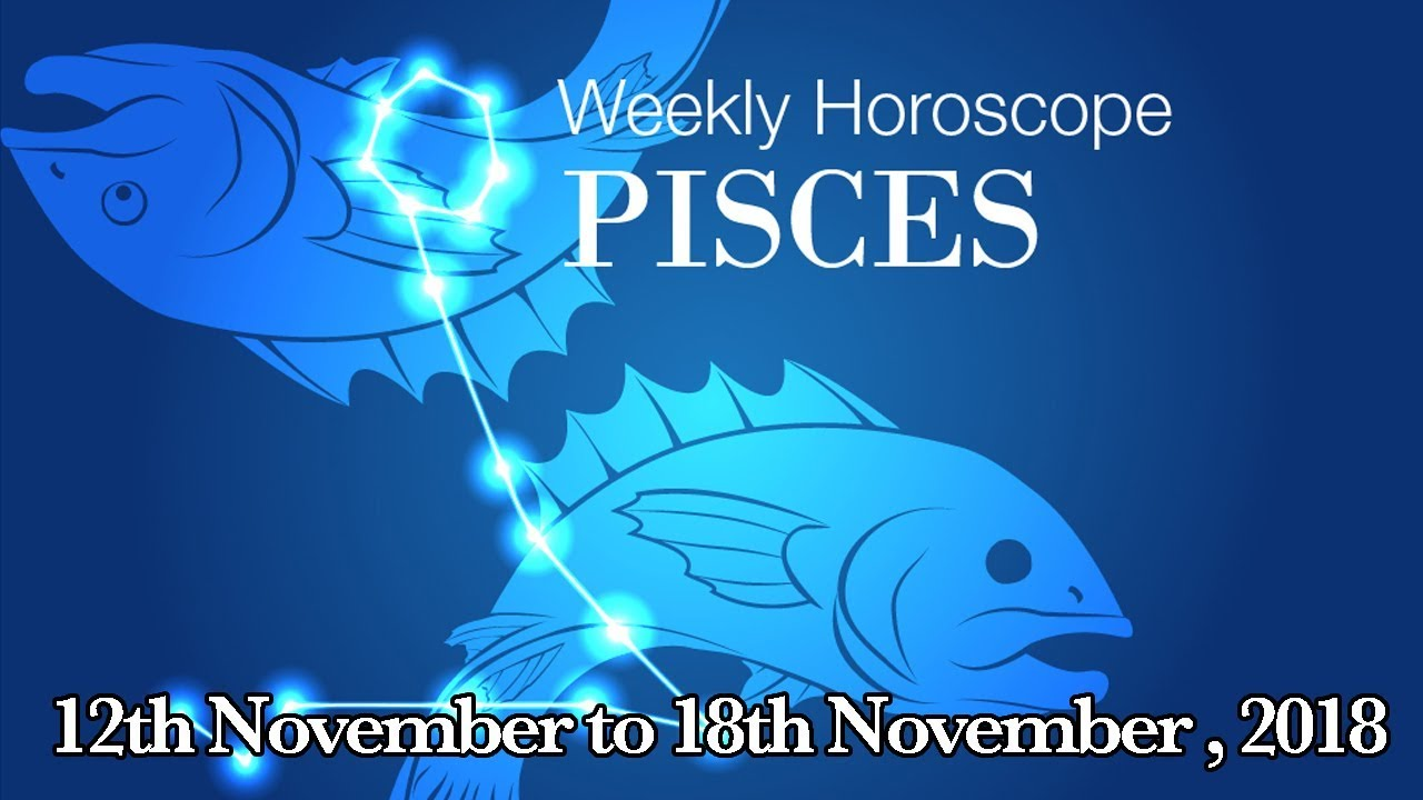 12 november horoscope pisces