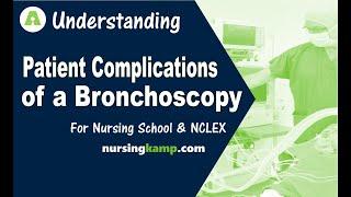 What is a Bronchoscopy Procedure NCLEX Bronch Complications Nursing KAMP  NCLEX review 2019