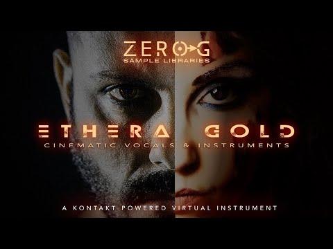 Zero-G Ethera Gold 2.5 - Trailer
