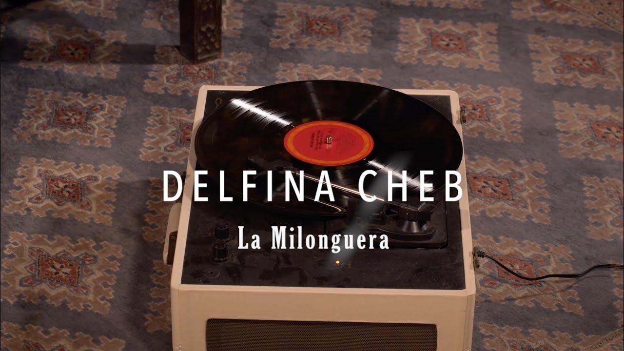 """DELFINA CHEB EPK - """"Doce Milongas de amor y un tango desesperado"""""""