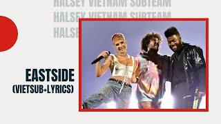 Halsey, Khalid u0026 benny blanco - Eastside (Lyrics + Vietsub)