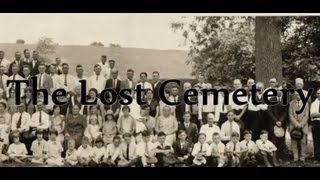 The Lost Cemetery (a real documentary)