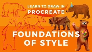 Learn to Draw in Procreate // Foundations of Style // Drawing a Bear