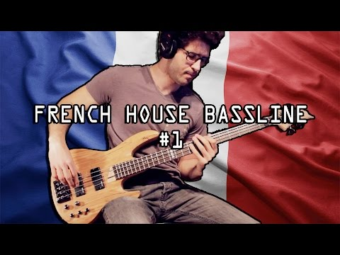 Awesome French House Bassline (#1)
