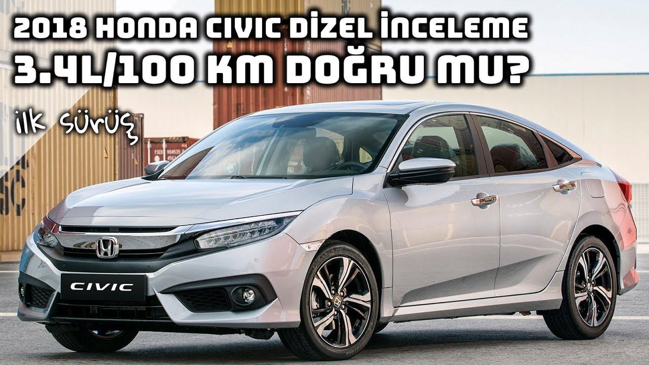 2018 Honda Civic 16 I Dtec Dizel Civic Incelemesi Youtube