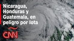 CNN-en-Espa-ol-Nicaragua-Honduras-y-Guatemala-en-peligro-por-Iota