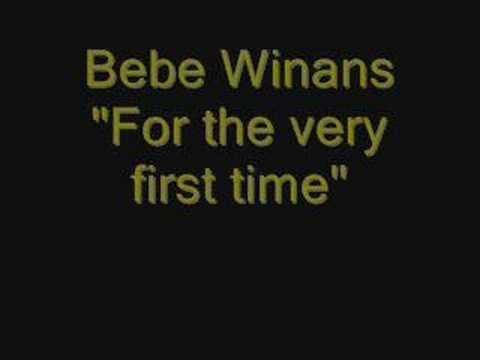 Bebe Winans - For the very first time
