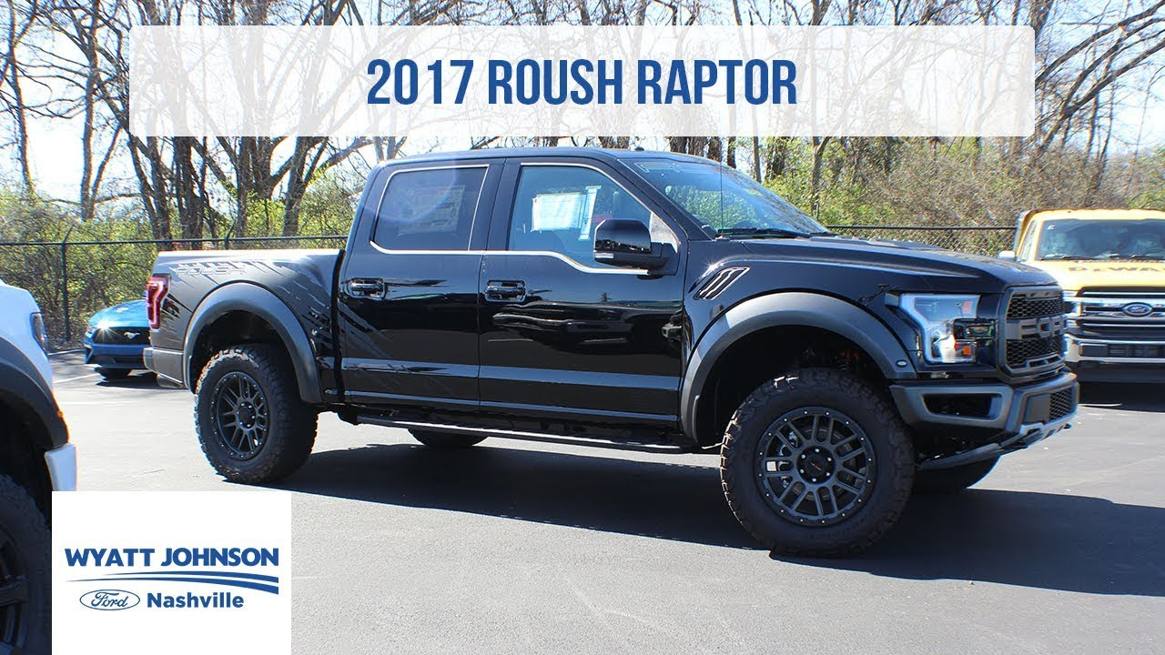 2017 Roush Raptor For Shadow Black Wyatt Johnson Ford