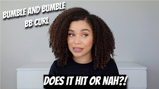 Does it Hit or Nah?! Bumble and Bumble BB Curl | First Impressions | Lyasia in the City