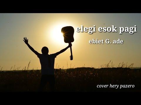 elegi-esok-pagi-ebiet-g-ade-(-cover-hery-pzr-)