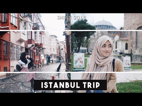 ISTANBUL TRIP Vlog ♡ | shireeenz