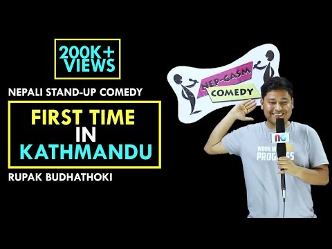 First Time in Kathmandu | Nepali Stand up comedy | Rupak Budhathoki | Nep-Gasm Comedy