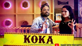 koka | khandaani shafakhana | Sonakshi sinha, badshah, varun | Dance choreography | The True guy's |