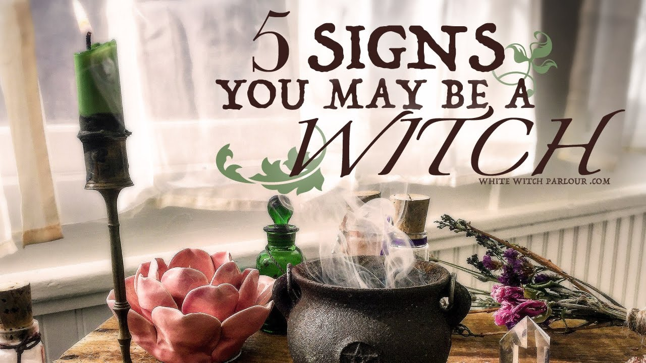 Signs you are a witch