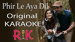 Phir Le Aya Dil | Karaoke | Arijit Singh | With Lyrics