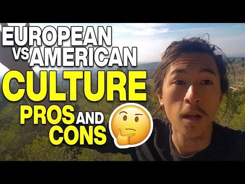 EUROPEAN CULTURE VS AMERICAN CULTURE! Pro and Cons