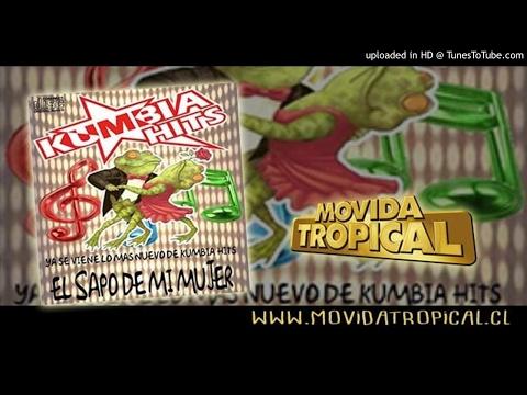 Kumbia Hits - El Sapo De Mi Mujer [Single Febrero 2017]