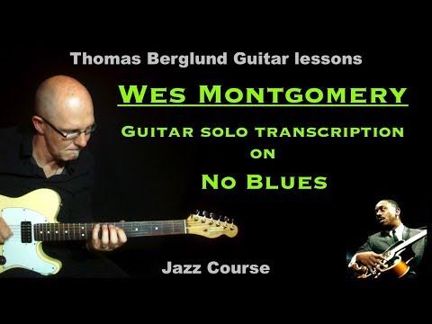 Guitar solo Transcription - Wes Montgomery on No Blues - Jazz guitar