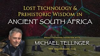 Lost Technology and Prehistoric Wisdom in Ancient South Africa - Michael Tellinger - Megalithomania