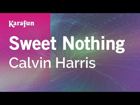 Karaoke Sweet Nothing - Calvin Harris *