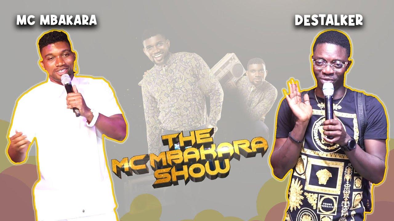 Download DESTALKER MAKES AUDIENCE LAUGH AND CRY AT THE MC MBAKARA SHOW (MC MBAKARA TV)