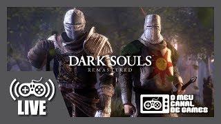 [Live] Dark Souls: Remastered (PS4 Pro) - Coop c/ Victor Kratos AO VIVO FINAL