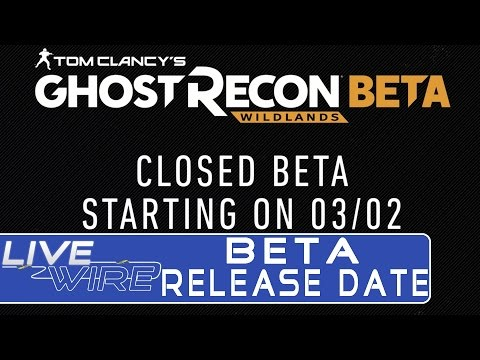 Ghost Recon Wildlands Beta Release Date CONFIRMED! - Beta Release Date Trailer for Wildlands