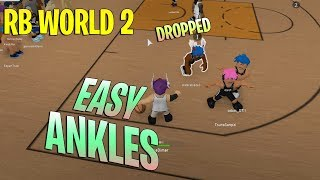 EASY ANKLES! [ROBLOX] [RB WORLD 2]