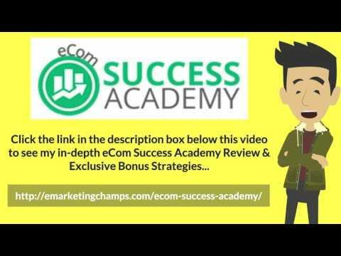 [eCom Success Academy Review] Honest Review & Bonus Strategies