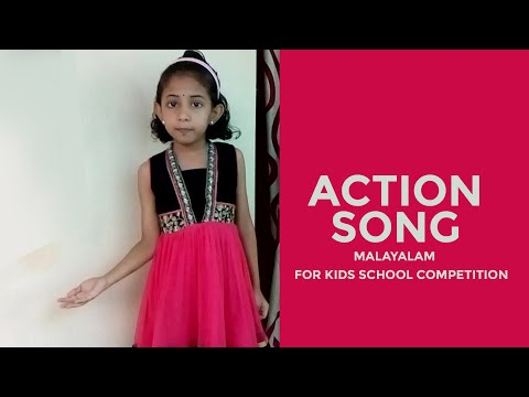 Action Song Malayalam for school kids competition
