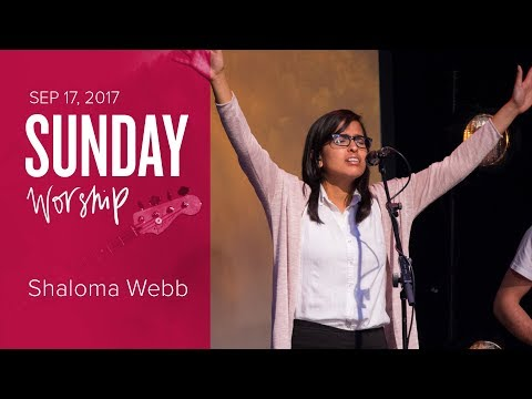 Catch The Fire Worship with Shaloma Webb (Sunday, 17 Sep 2017)