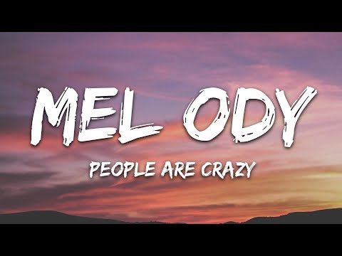 Mel Ody - People Are Crazy Feat Dominic Donner