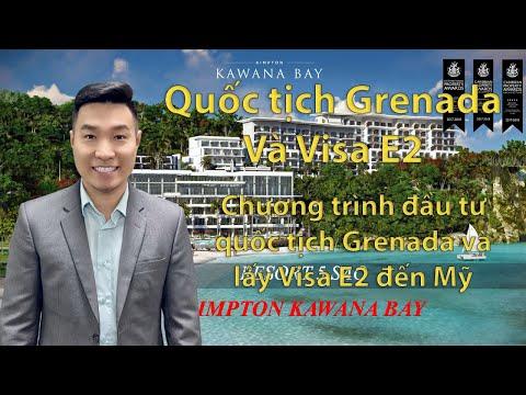 Thiên Phạm - Đầu tư quốc tịch Grenada. Lấy Visa E2 đến Mỹ trong 6 tháng