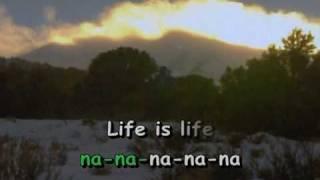 Opus - Life Is Life (karaoke)